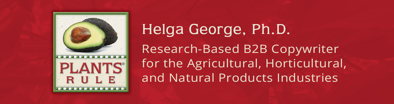 Plants Rule | Helga George, Ph.D., Research-based B2B Copywriter